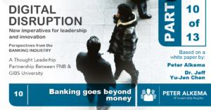 Digital Disruption Part 10 of 13